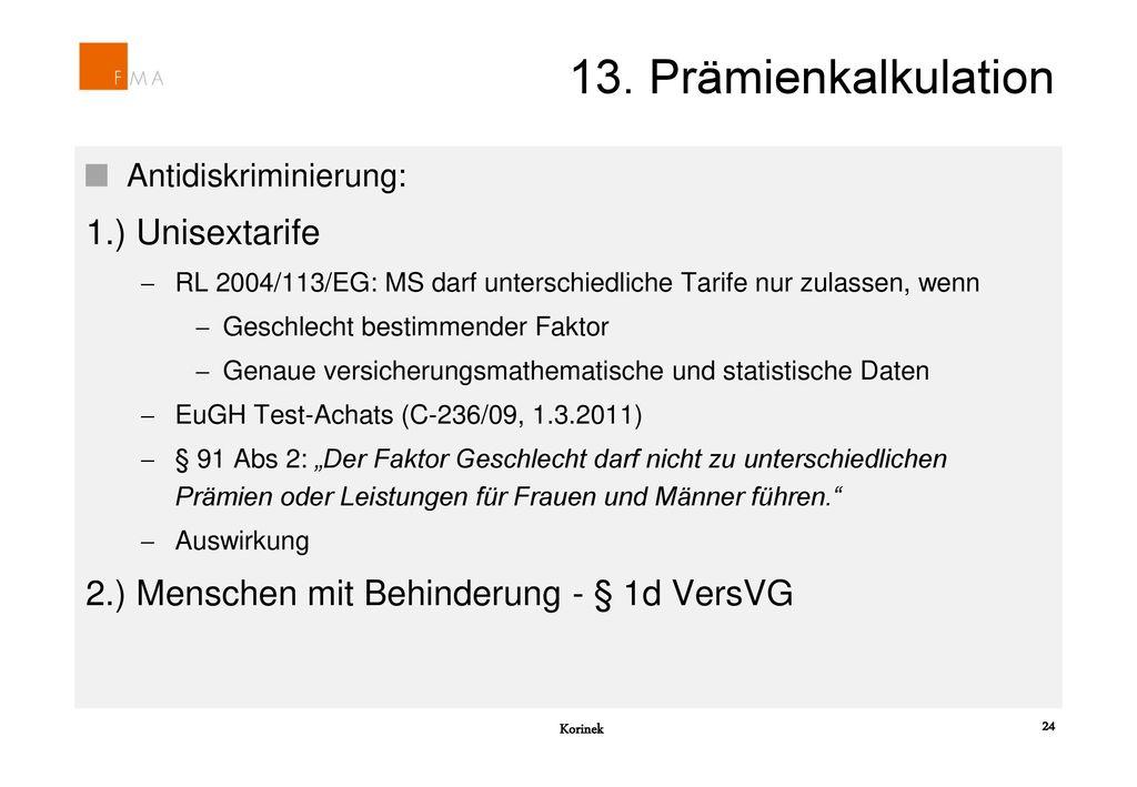 13. Prämienkalkulation 1.) Unisextarife