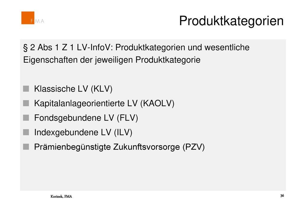 Produktkategorien § 2 Abs 1 Z 1 LV-InfoV: Produktkategorien und wesentliche Eigenschaften der jeweiligen Produktkategorie.