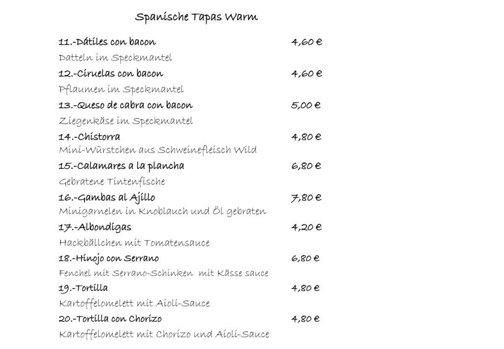 Spanische Tapas Warm 11.-Dátiles con bacon 4,60 €