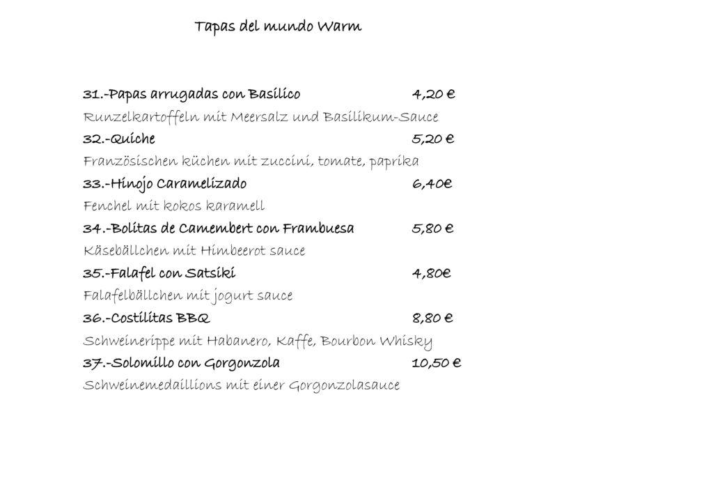 Tapas del mundo Warm 31.-Papas arrugadas con Basilico 4,20 €