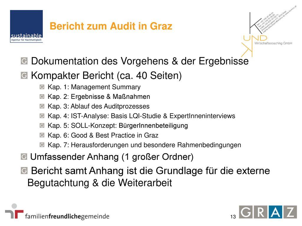Projektterminleiste Phase 2: IST-Erhebungsphase 1. Halbjahr 2012 abgeschlossen. Analyse des Angebots der Stadt Graz in den Ämtern.