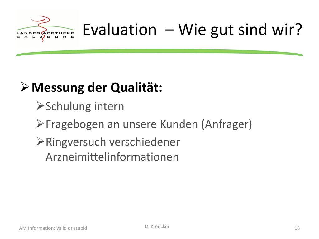 Evaluation – Wie gut sind wir