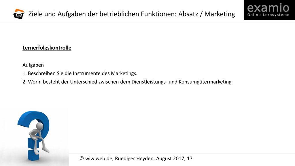 Ziele und Aufgaben der betrieblichen Funktionen: Absatz / Marketing