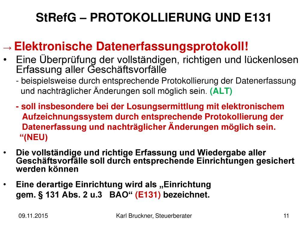 StRefG – PROTOKOLLIERUNG UND E131