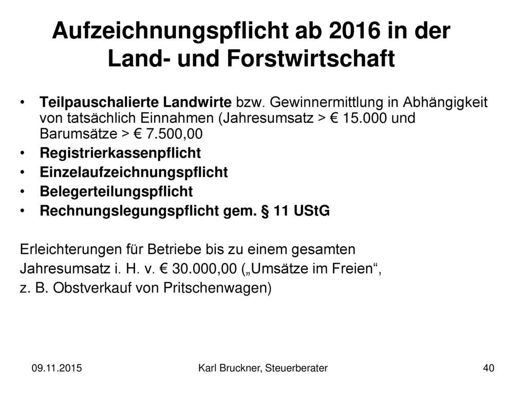Aufzeichnungspflicht ab 2016 in der Land- und Forstwirtschaft