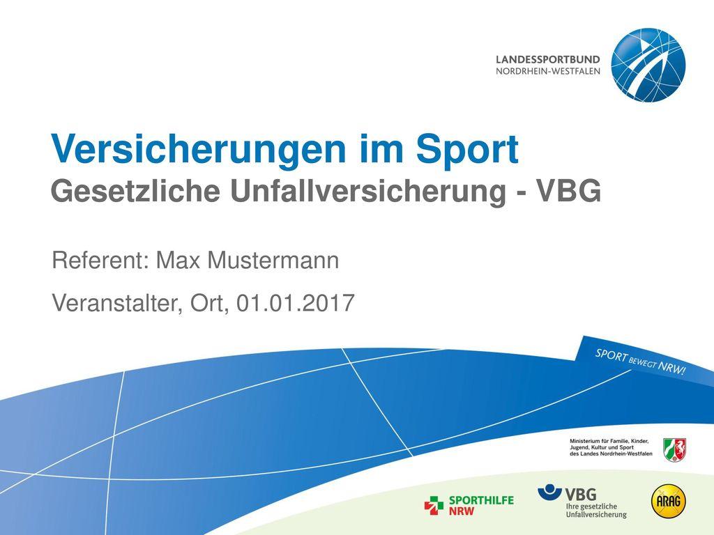Versicherungen im Sport Gesetzliche Unfallversicherung - VBG