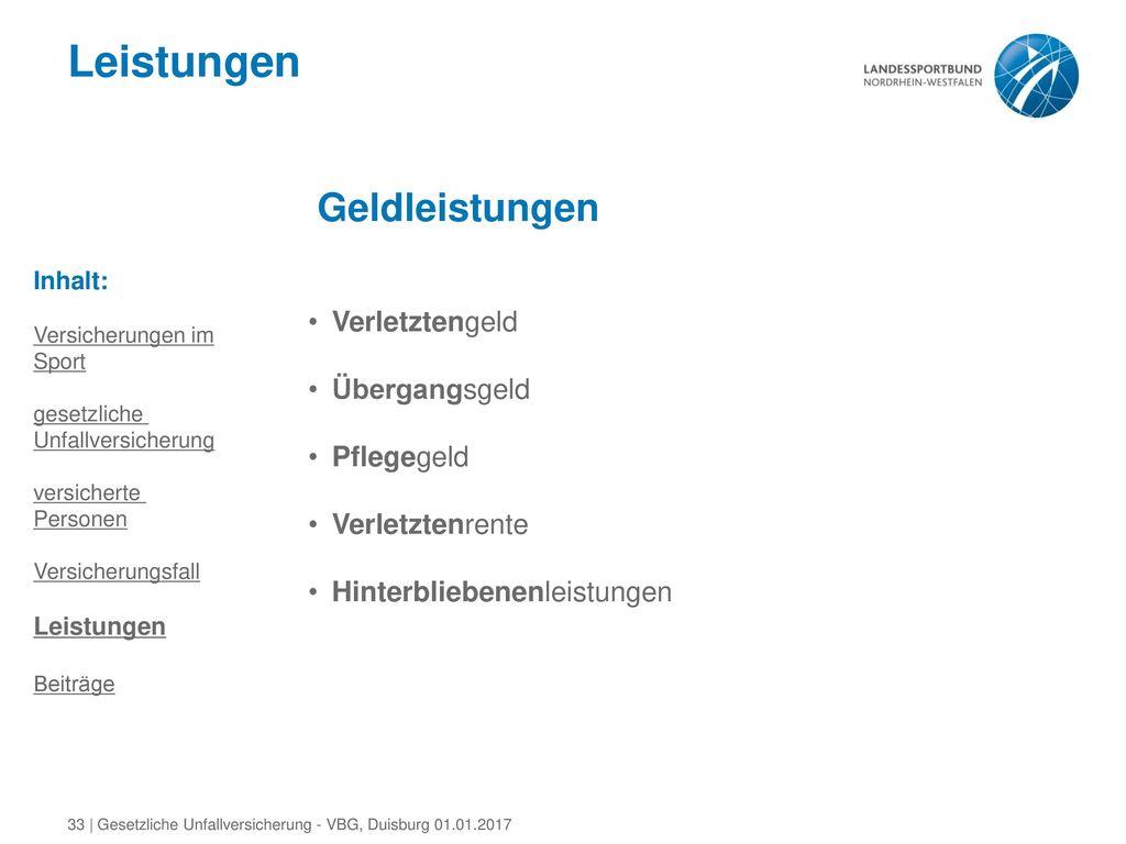 Leistungen Geldleistungen Verletztengeld Übergangsgeld Pflegegeld