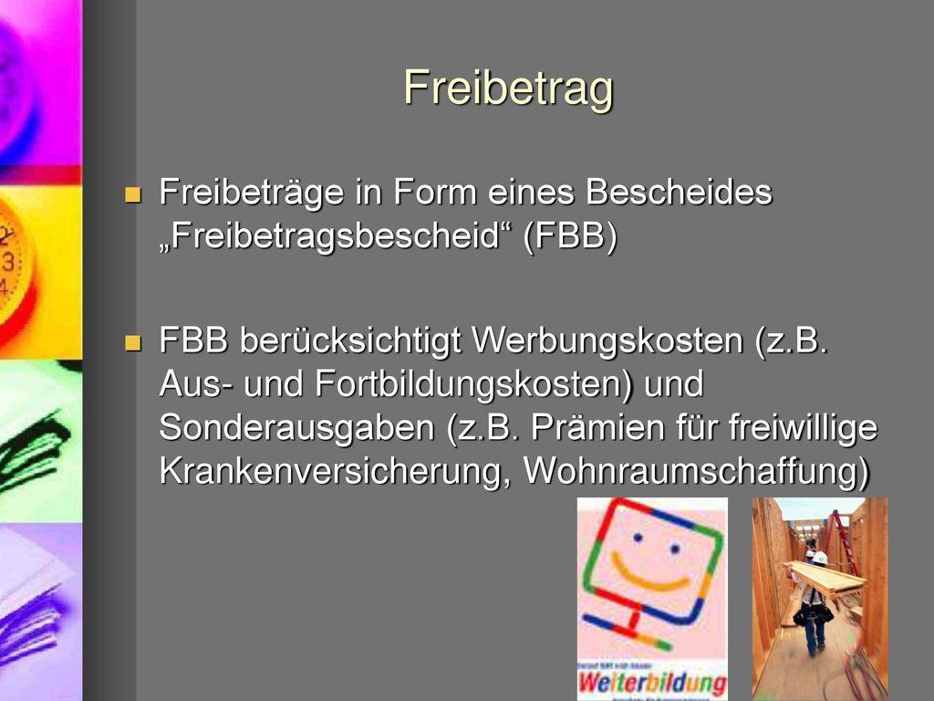 """Freibetrag Freibeträge in Form eines Bescheides """"Freibetragsbescheid (FBB)"""
