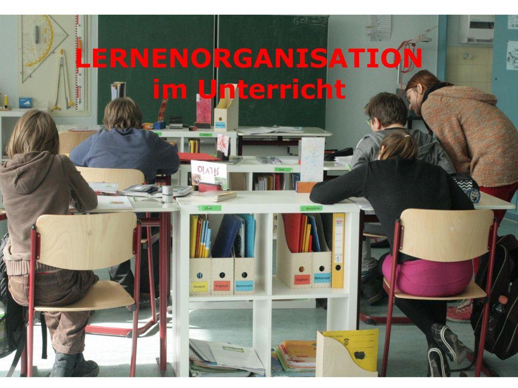 LERNENORGANISATION im Unterricht