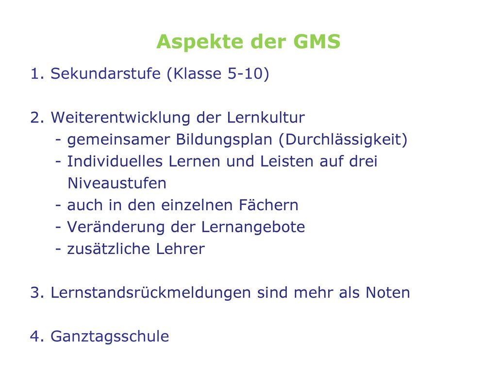 Aspekte der GMS 1. Sekundarstufe (Klasse 5-10)