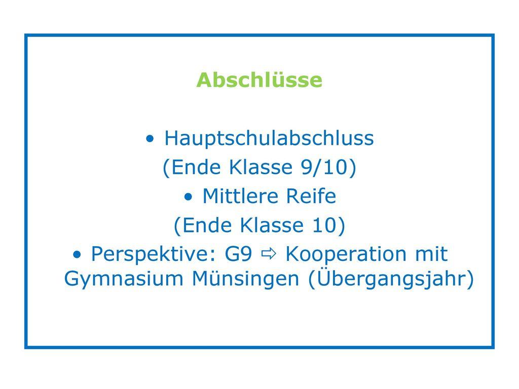 Perspektive: G9  Kooperation mit Gymnasium Münsingen (Übergangsjahr)