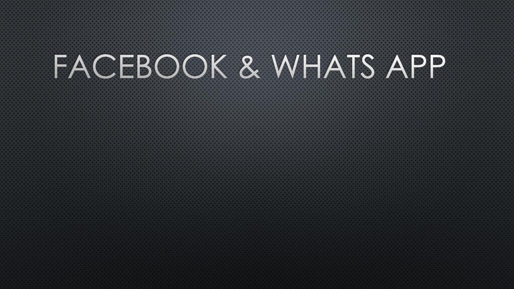 Facebook & Whats app
