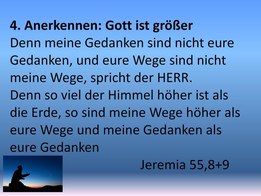 4. Anerkennen: Gott ist größer
