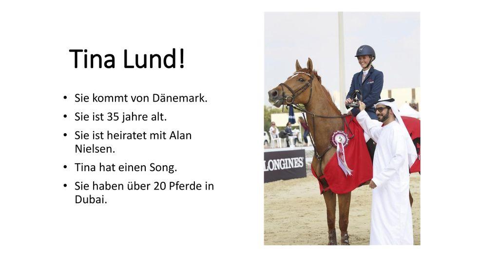Tina Lund! Sie kommt von Dänemark. Sie ist 35 jahre alt.