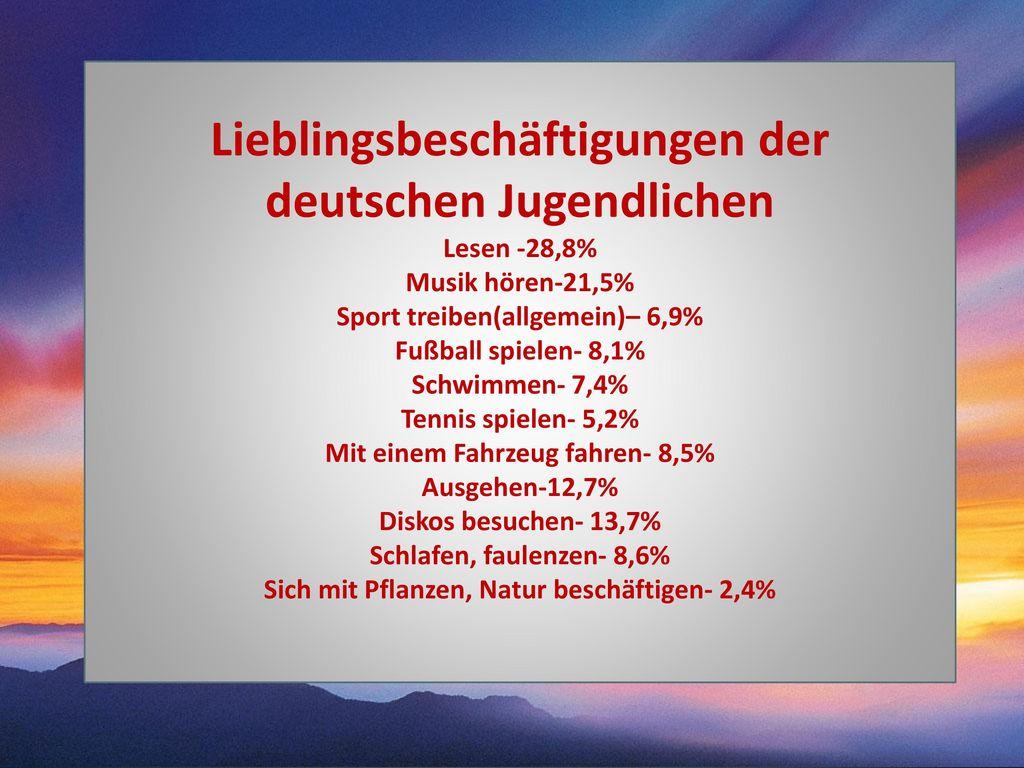 Lieblingsbeschäftigungen der deutschen Jugendlichen