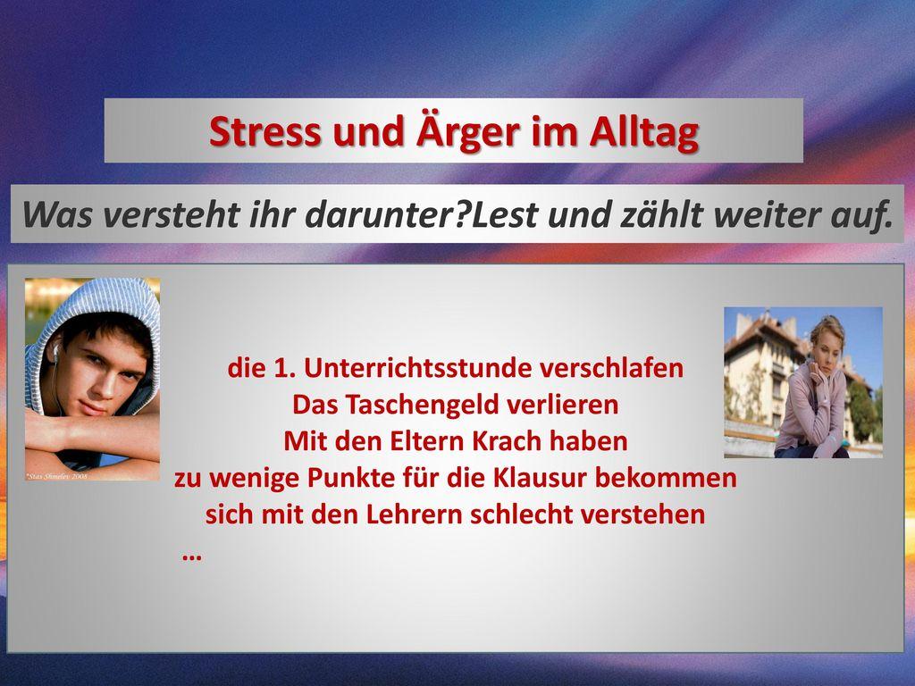 Stress und Ärger im Alltag