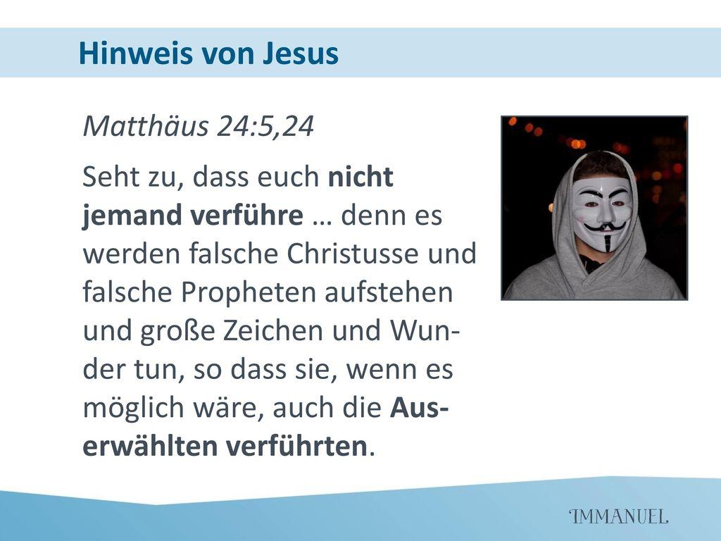 Hinweis von Jesus Matthäus 24:5,24
