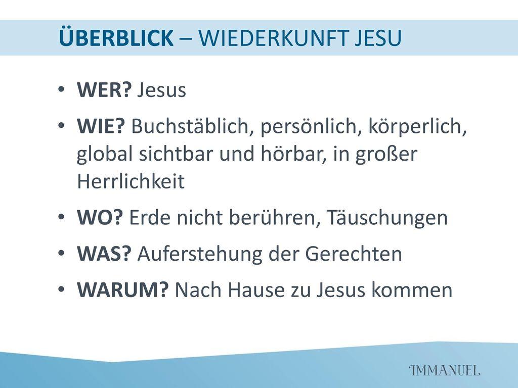 ÜBERBLICK – WIEDERKUNFT JESU