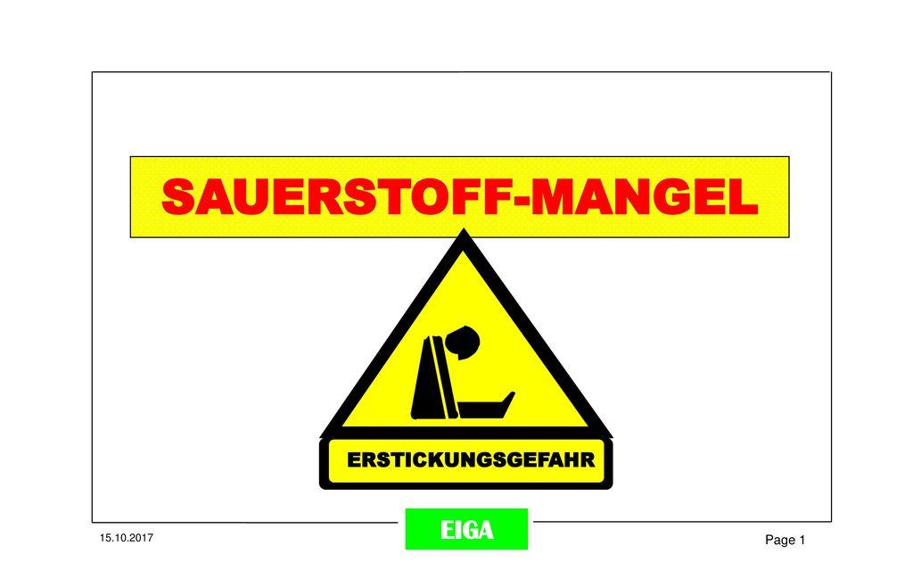 SAUERSTOFF-MANGEL ERSTICKUNGSGEFAHR