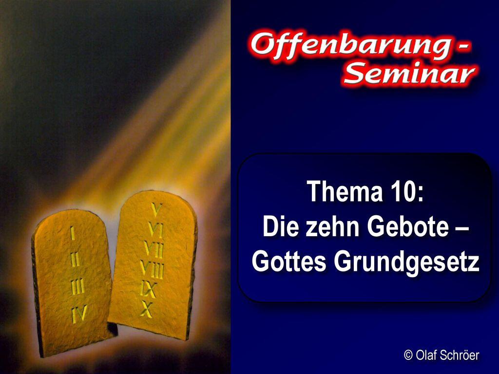 Thema 10: Die zehn Gebote – Gottes Grundgesetz