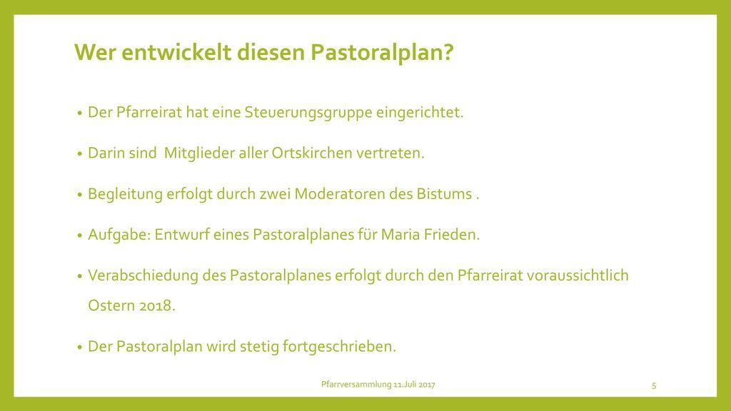 Wer entwickelt diesen Pastoralplan