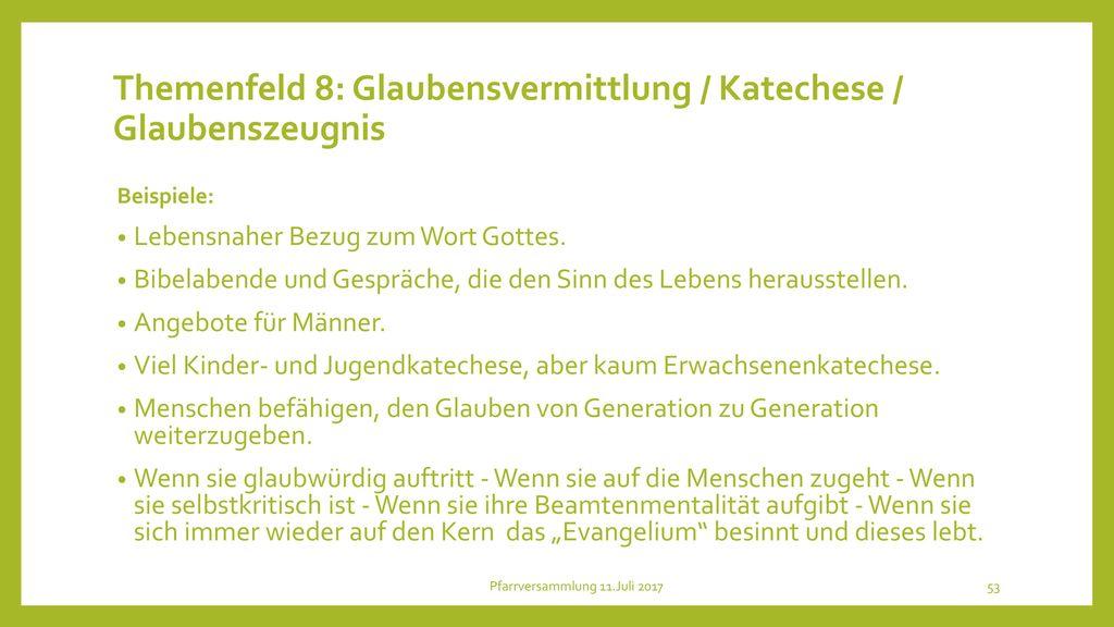 Themenfeld 8: Glaubensvermittlung / Katechese / Glaubenszeugnis