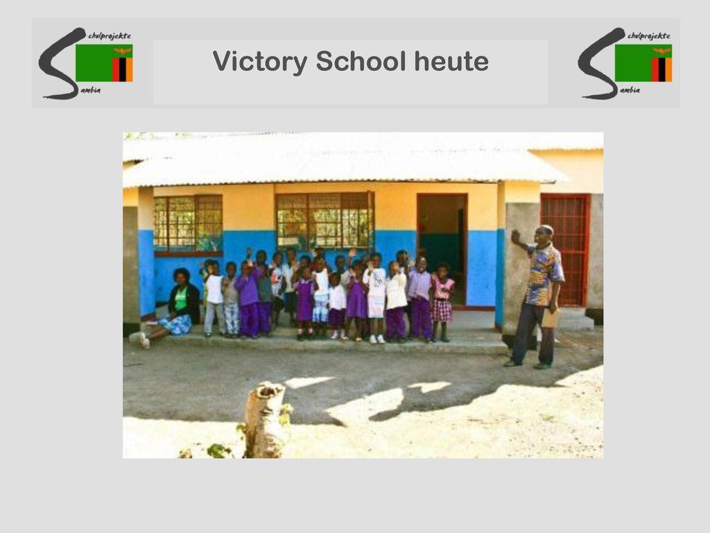 Victory School heute