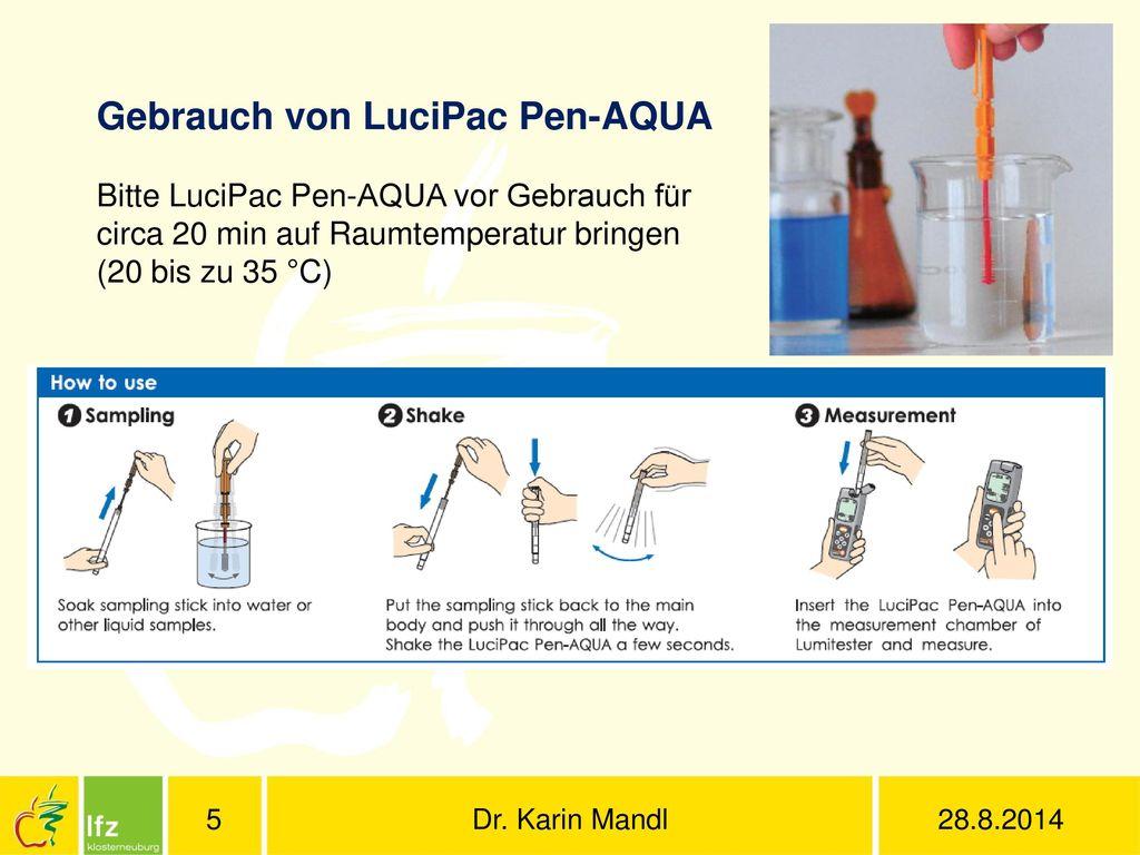 Gebrauch von LuciPac Pen-AQUA