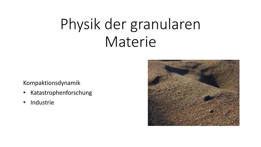 Physik der granularen Materie