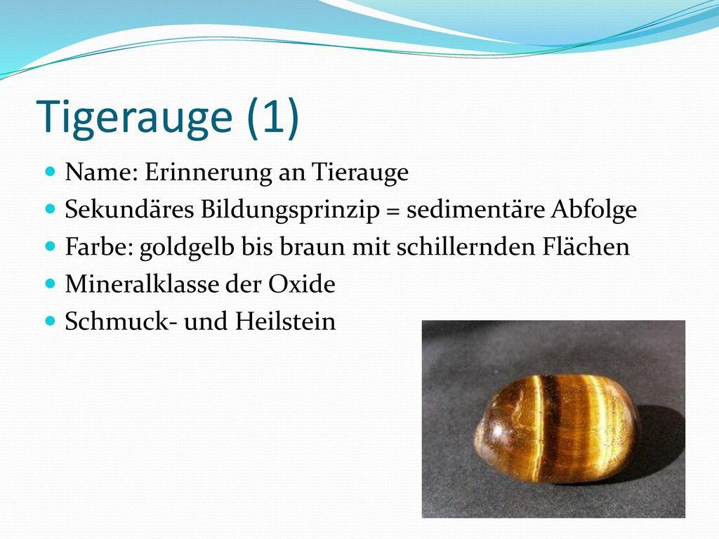 Tigerauge (1) Name: Erinnerung an Tierauge