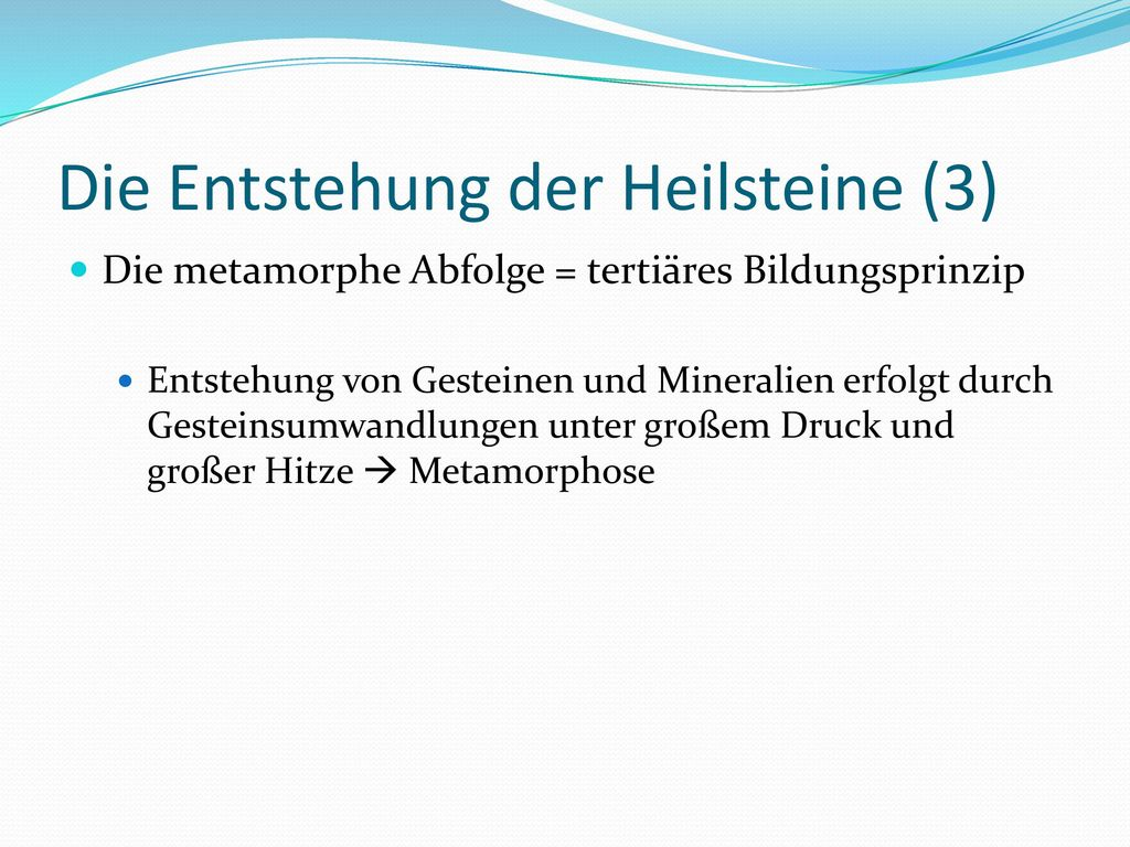 Die Entstehung der Heilsteine (3)