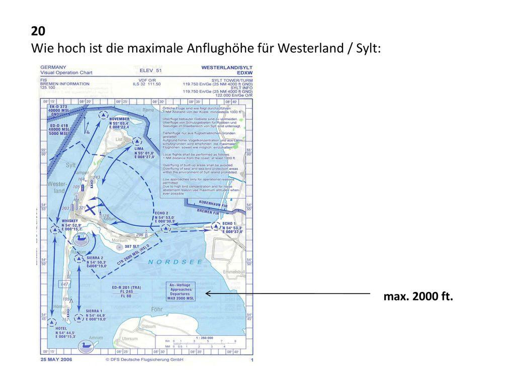 20 Wie hoch ist die maximale Anflughöhe für Westerland / Sylt: