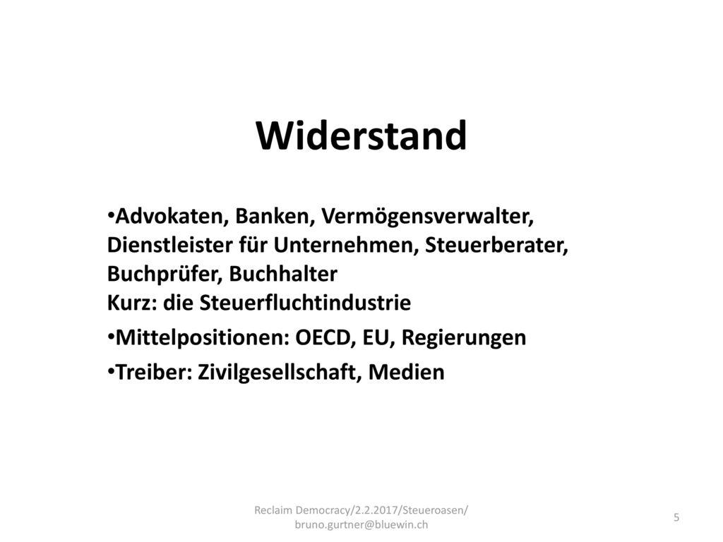 Reclaim Democracy/2.2.2017/Steueroasen/ bruno.gurtner@bluewin.ch