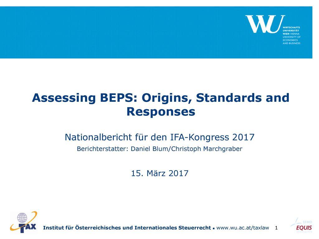 Assessing BEPS: Origins, Standards and Responses