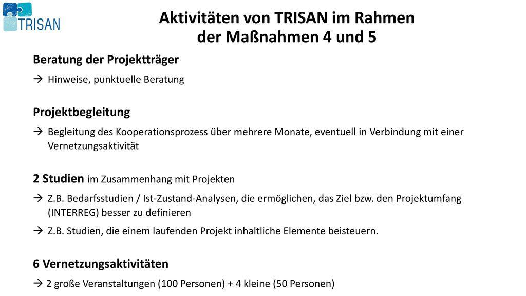 Aktivitäten von TRISAN im Rahmen der Maßnahmen 4 und 5
