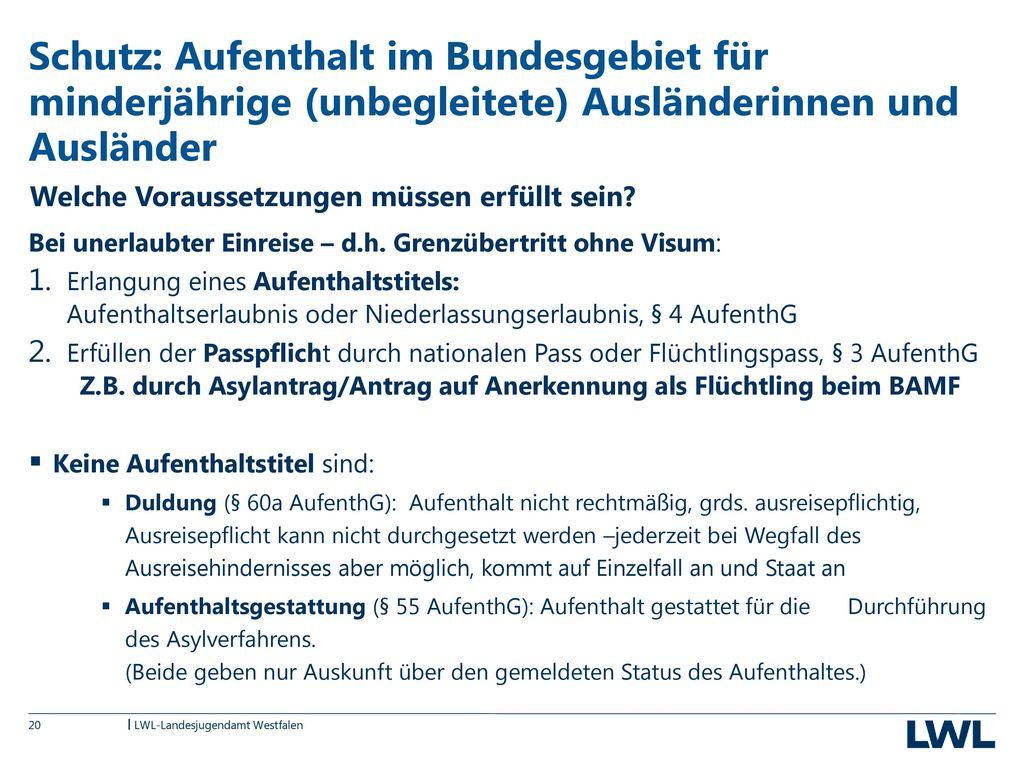 Schutz: Aufenthalt im Bundesgebiet für minderjährige (unbegleitete) Ausländerinnen und Ausländer