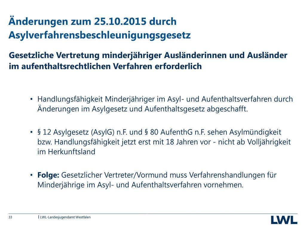 Änderungen zum 25.10.2015 durch Asylverfahrensbeschleunigungsgesetz