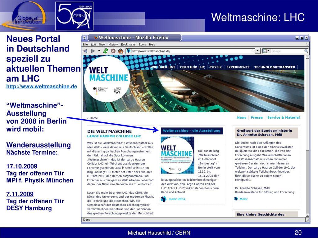 Weltmaschine: LHC Neues Portal in Deutschland speziell zu