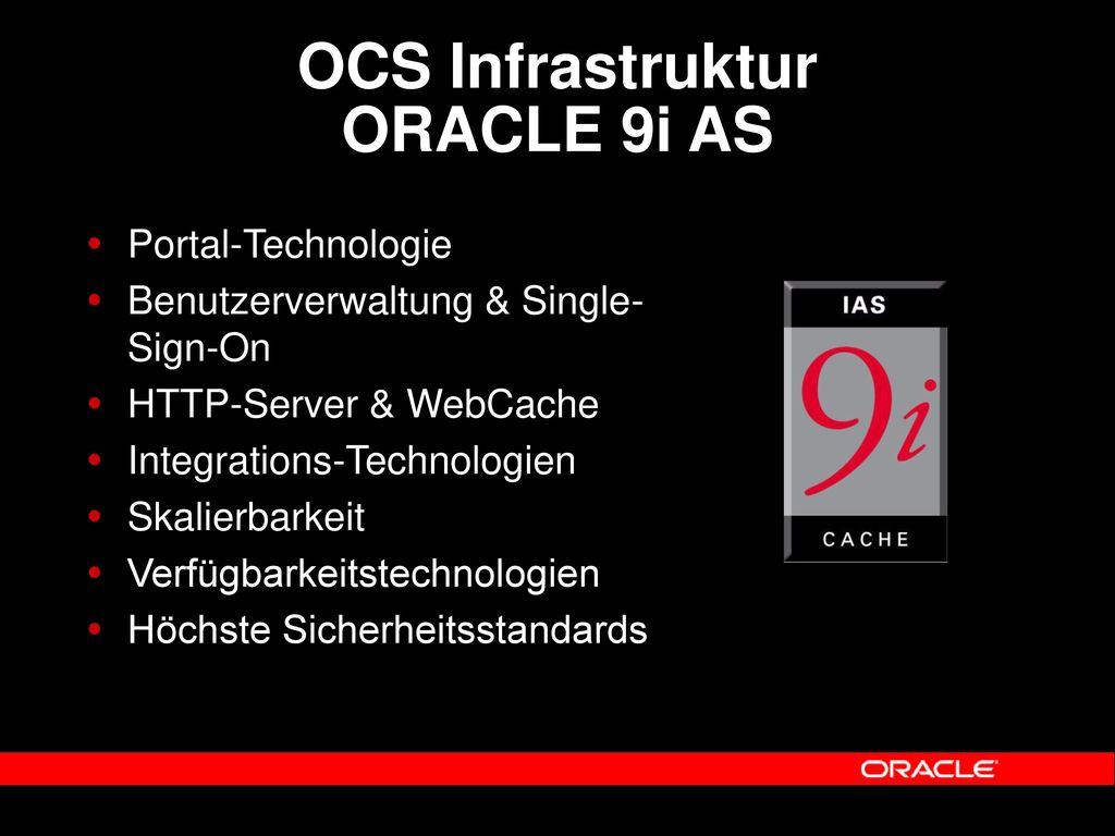 OCS Infrastruktur ORACLE 9i AS