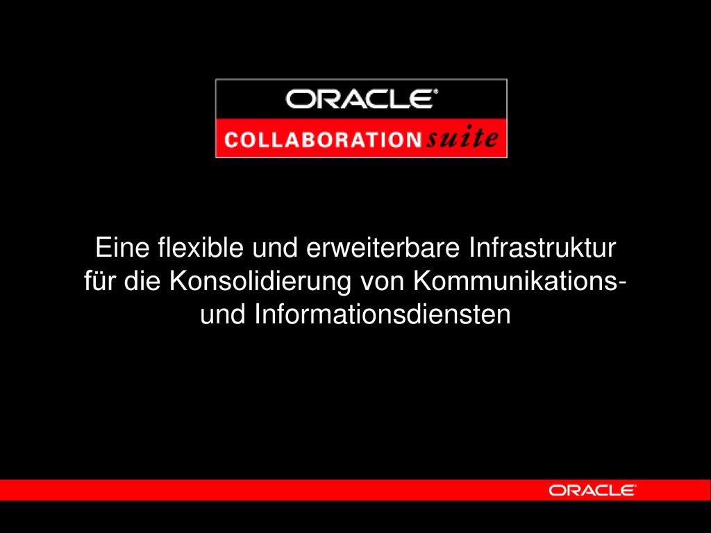 Eine flexible und erweiterbare Infrastruktur