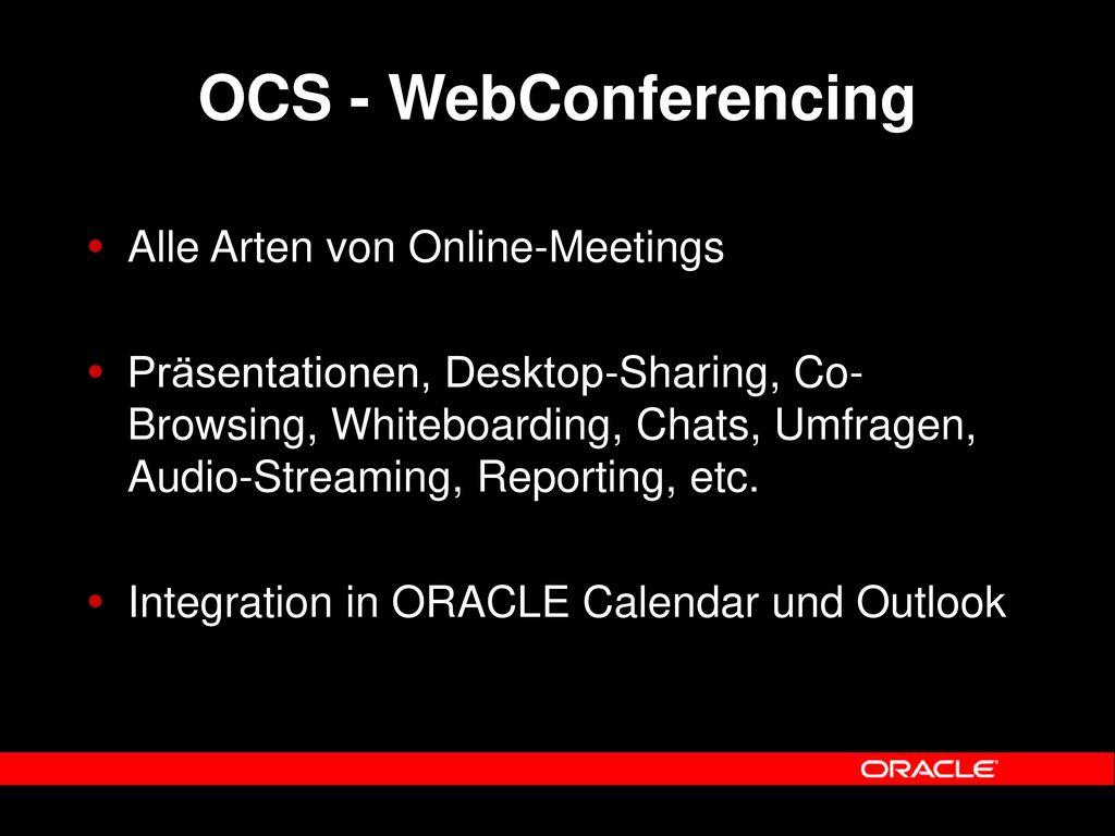OCS - WebConferencing Alle Arten von Online-Meetings
