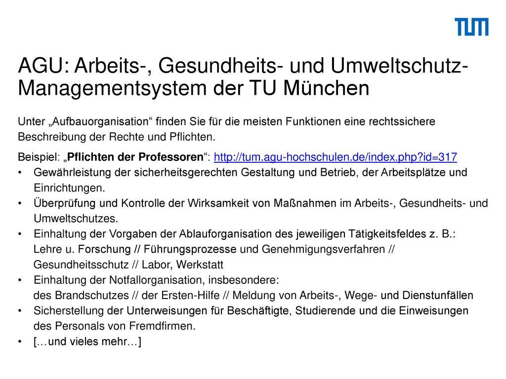 AGU: Arbeits-, Gesundheits- und Umweltschutz-Managementsystem der TU München