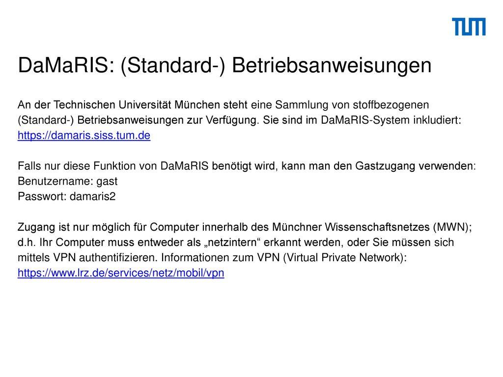 DaMaRIS: (Standard-) Betriebsanweisungen