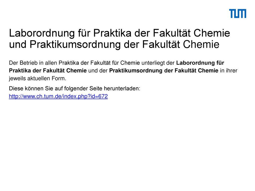 Laborordnung für Praktika der Fakultät Chemie und Praktikumsordnung der Fakultät Chemie