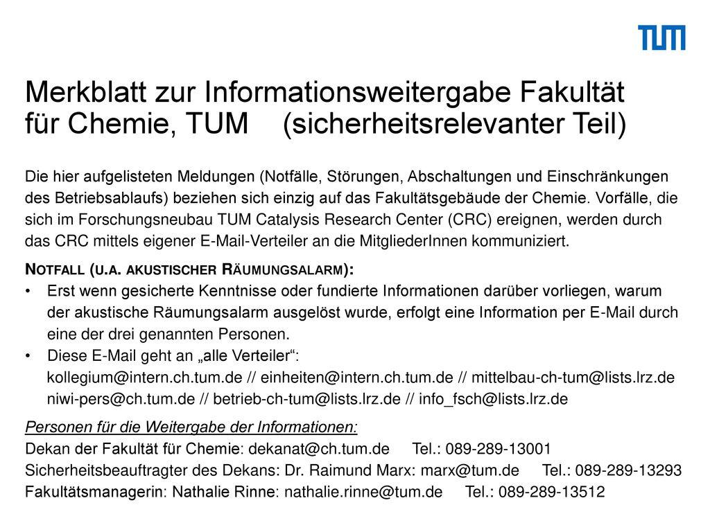 Merkblatt zur Informationsweitergabe Fakultät für Chemie, TUM (sicherheitsrelevanter Teil)