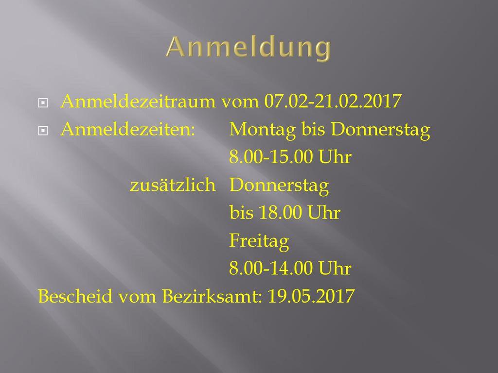 Anmeldung Anmeldezeitraum vom 07.02-21.02.2017