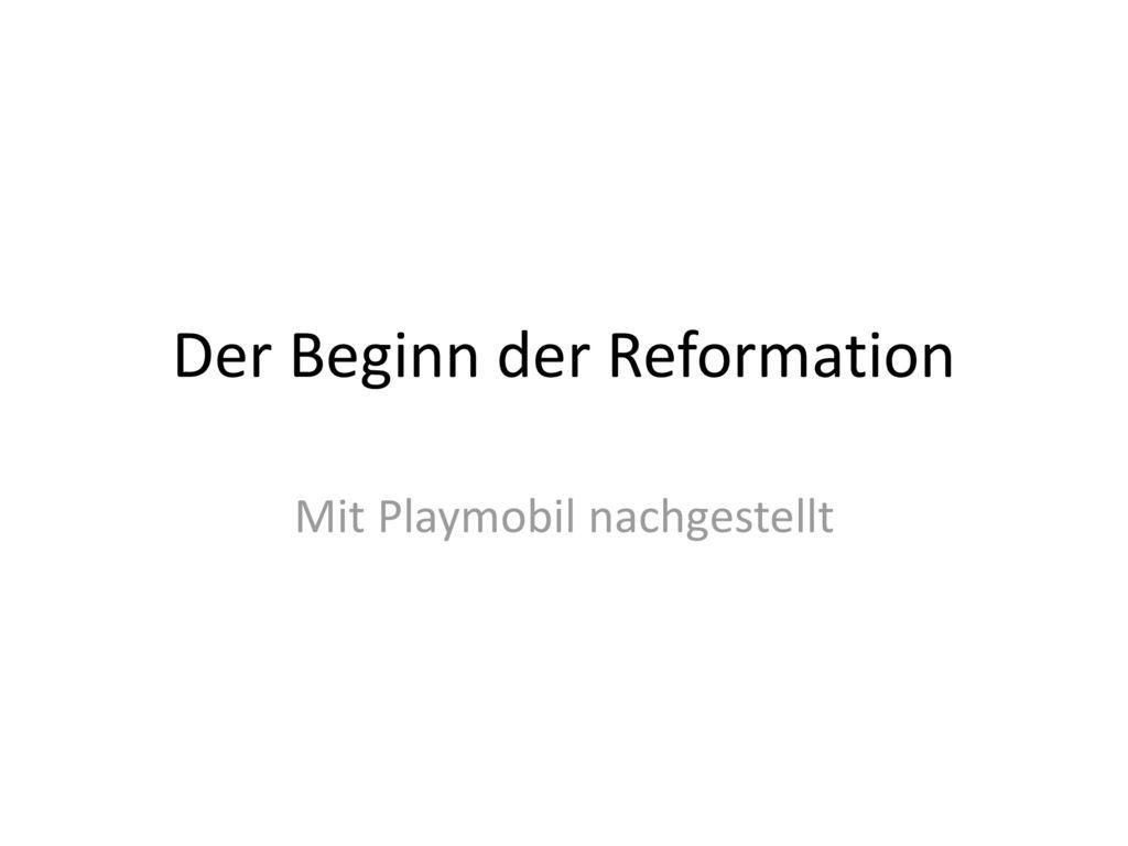 Der Beginn der Reformation