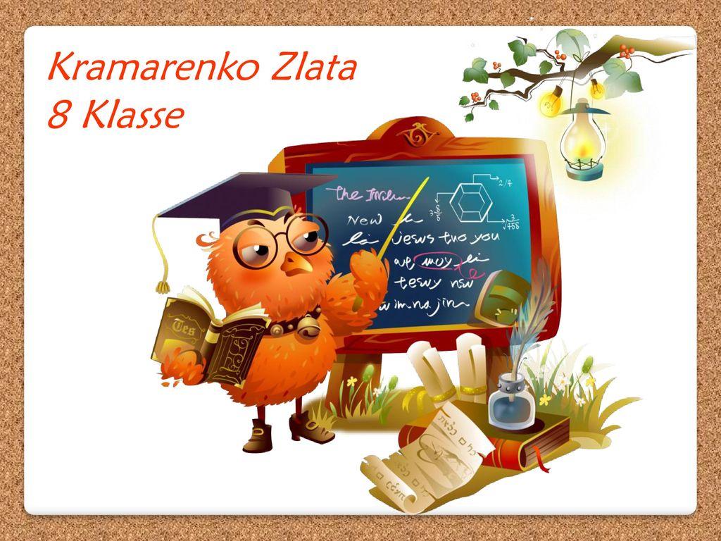 Kramarenko Zlata 8 Klasse