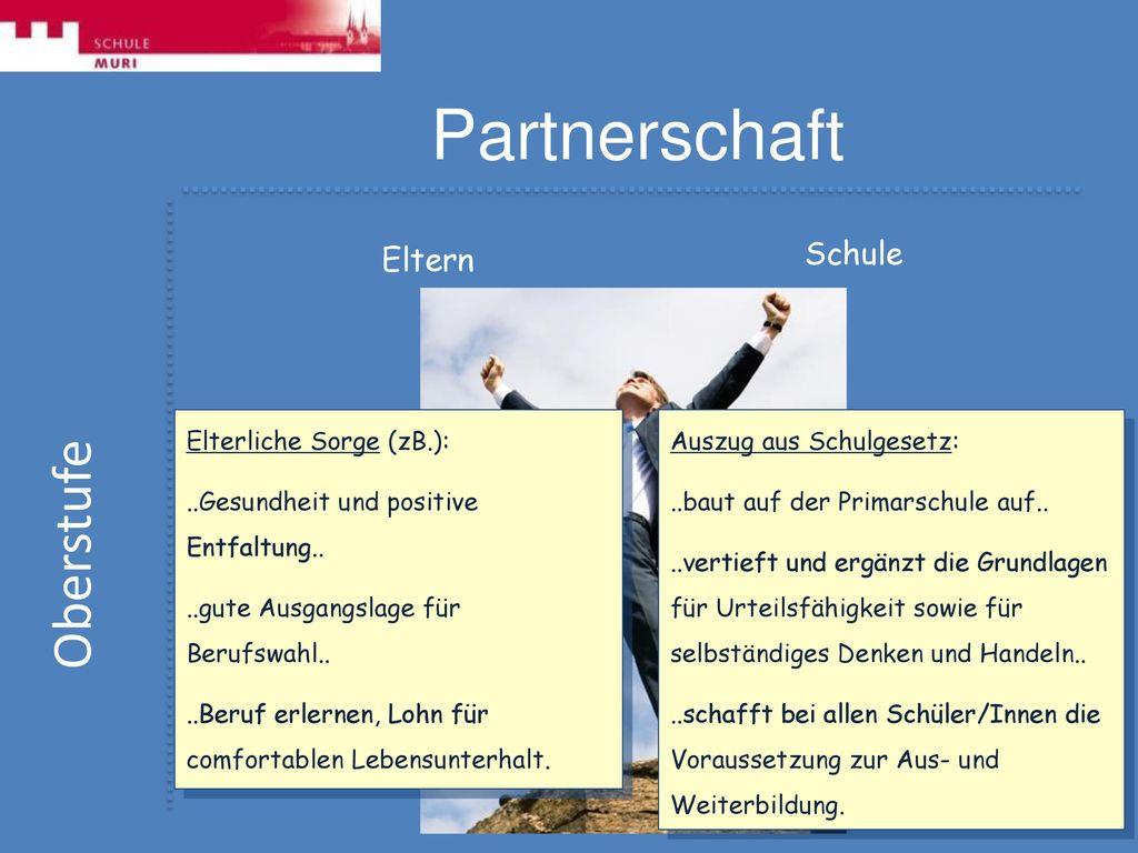 Partnerschaft Oberstufe Schule Eltern Elterliche Sorge (zB.):