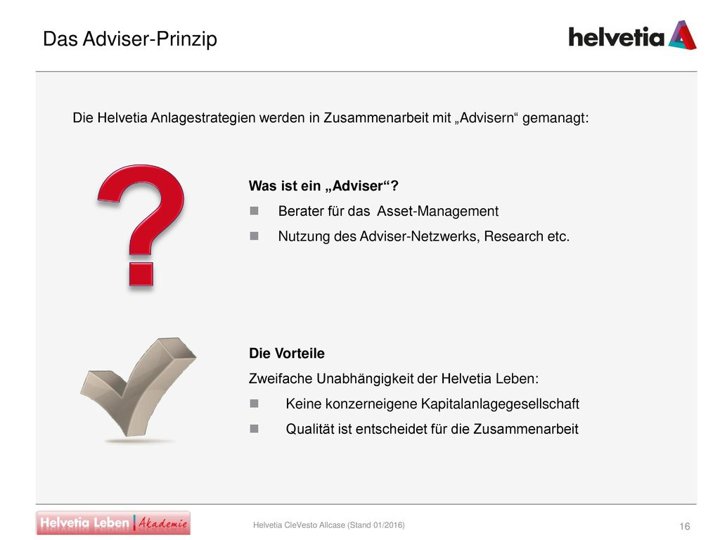 """Das Adviser-Prinzip Die Helvetia Anlagestrategien werden in Zusammenarbeit mit """"Advisern gemanagt:"""